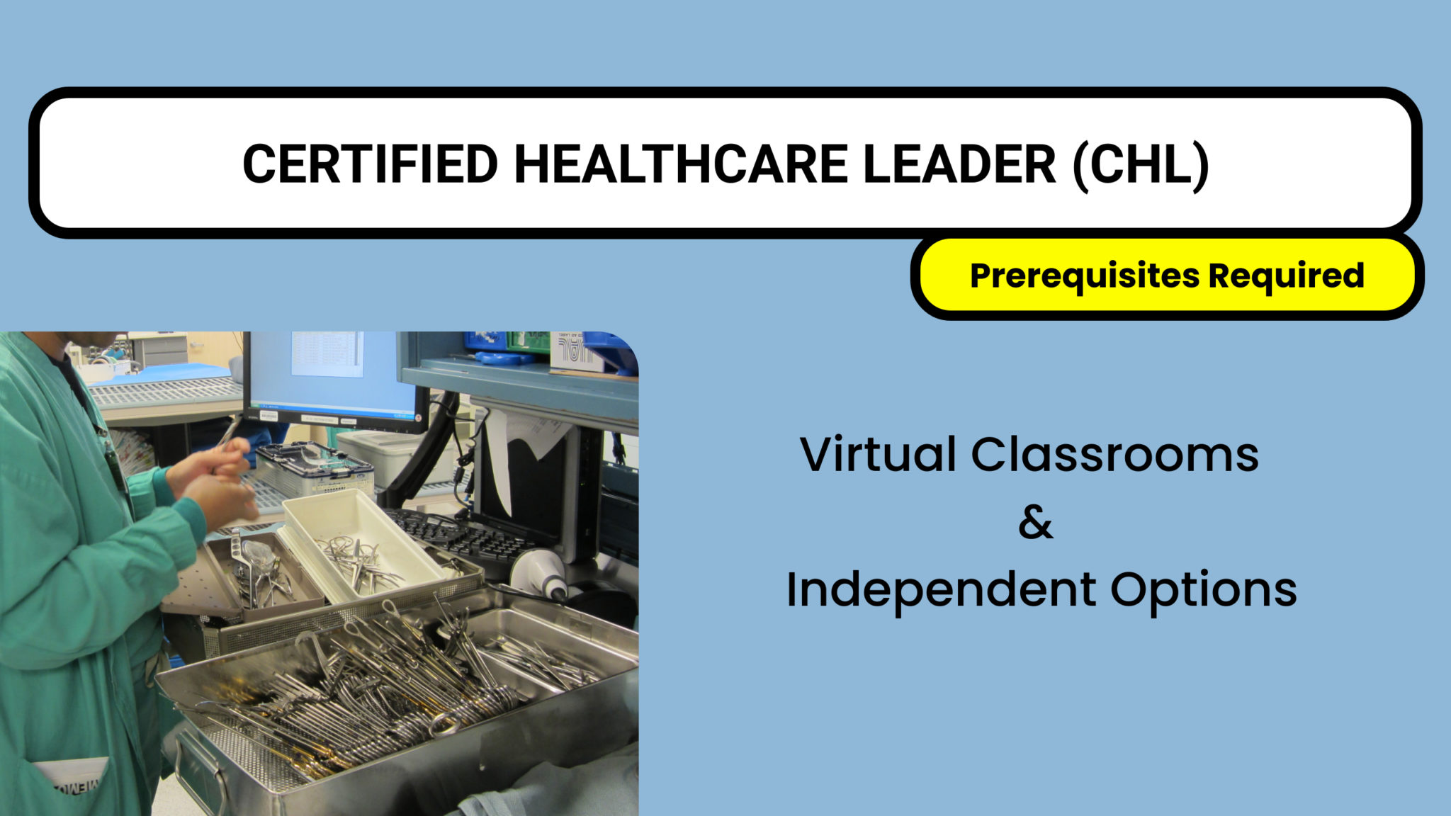 CERTIFIED HEALTHCARE LEADER (CHL)