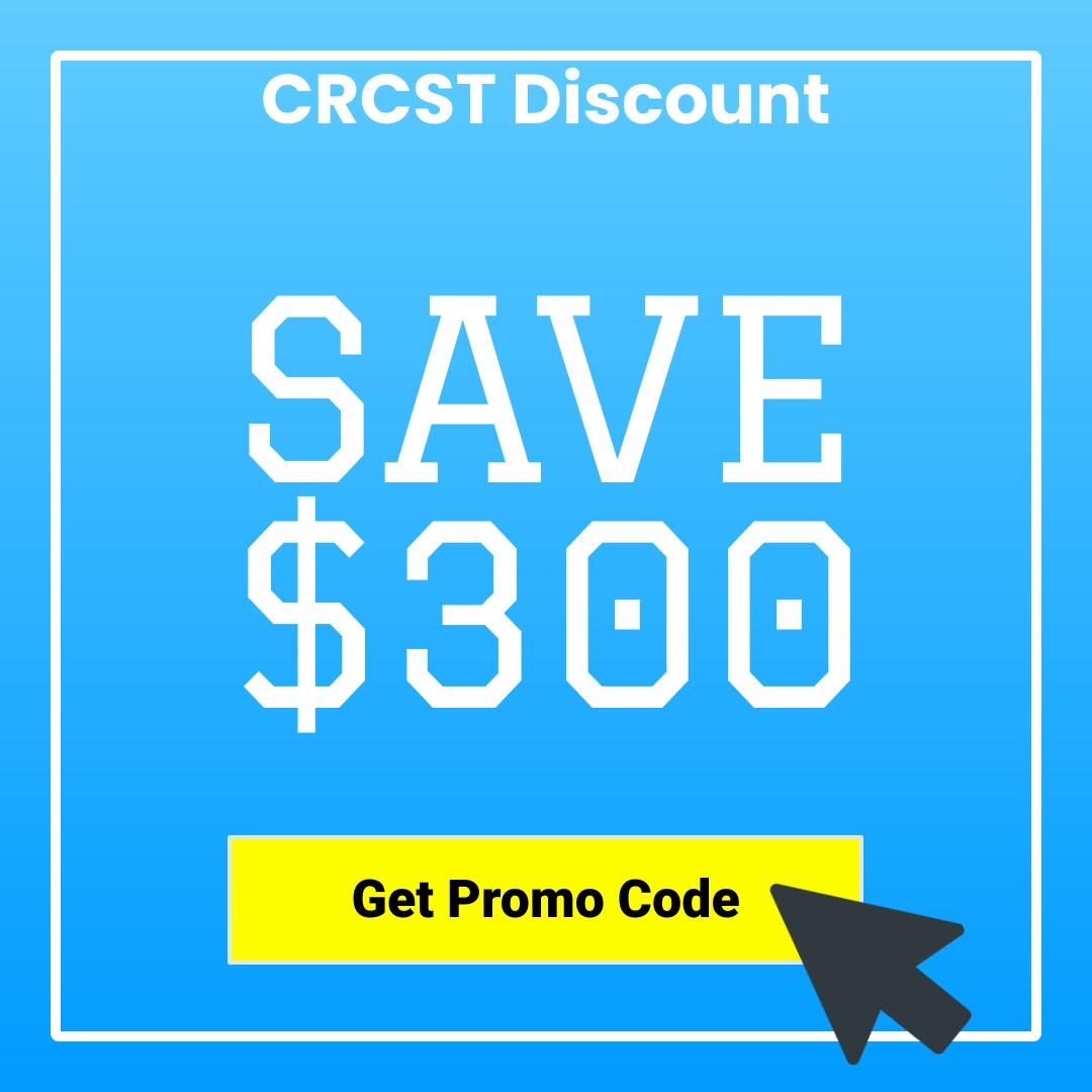 CRCST $300 Savings Promo